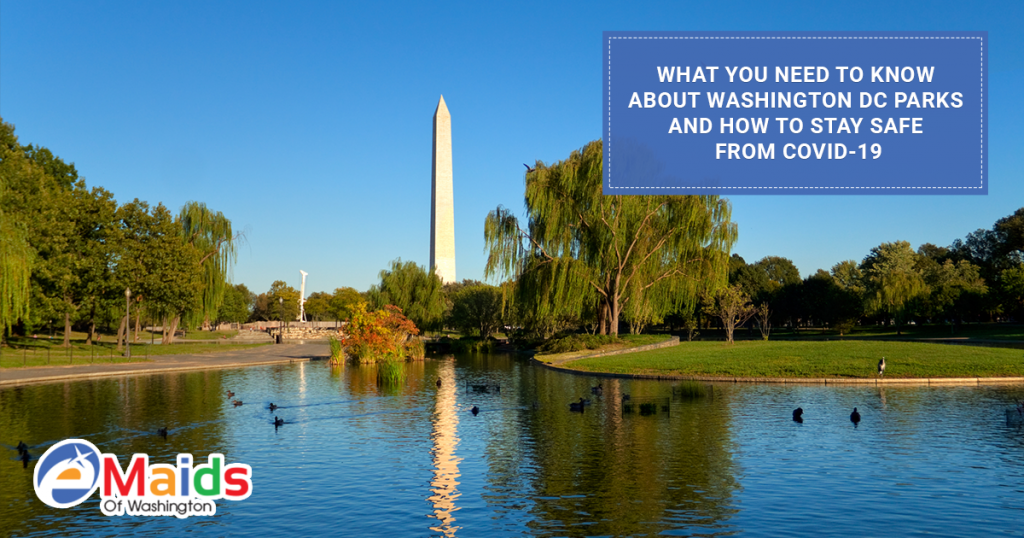 What You Need To Know About Washington DC Parks And How To Stay Safe From Covid-19